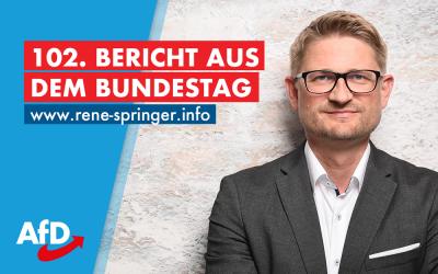 102. Bericht aus dem Bundestag
